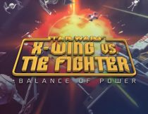 Disney Star Wars: X-Wing vs Tie Fighter - Balance of Power Campaigns