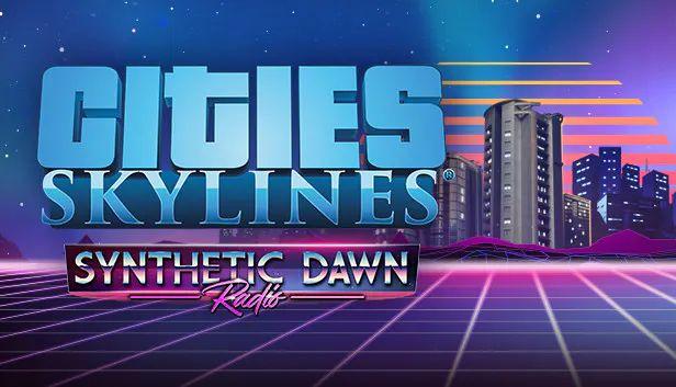 Paradox Interactive Cities: Skylines - Synthetic Dawn Radio