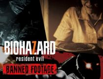 Capcom Resident Evil 7 biohazard - Banned Footage Vol.1